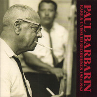 Paul Barbarin - Rare and Unissued Recordings 1954-1962