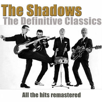 The Shadows - The Definitive Classics (Remastered)