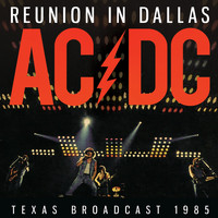 AC/DC - Reunion in Dallas (Live)