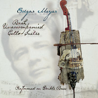Edgar Meyer - Bach: Unaccompanied Cello Suites Performed on Double Bass