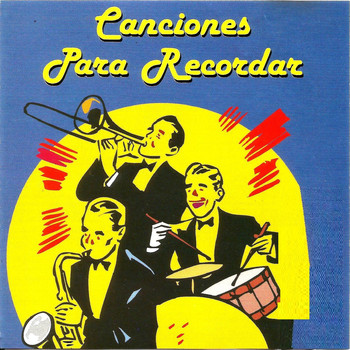 Various Artists - Canciones para Recordar