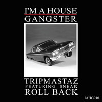 Tripmastaz - Roll Back