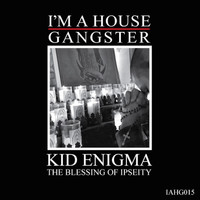 Kid Enigma - The Blessing Of Ipseity