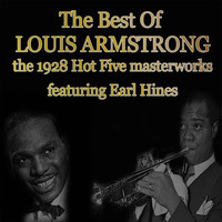 Louis Armstrong - The Best of Louis Armstrong: TheThe 1928 Hot Five Masterworks