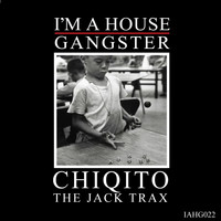 Chiqito - The Jack Trax