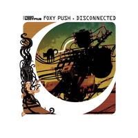 Foxy Push - Disconnected