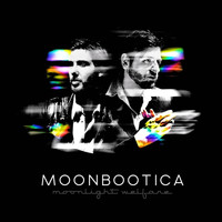 Moonbootica - Moonlight Welfare (Explicit)