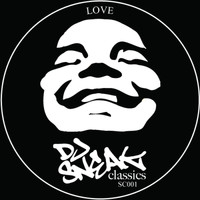 DJ Sneak - Love Remixes