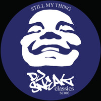 DJ Sneak - Still My Thing