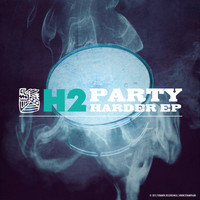 H2 - Party Harder EP
