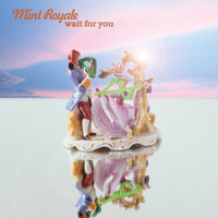 Mint Royale - Wait for You