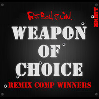 Fatboy Slim - Weapon of Choice (Remix Comp Winners)