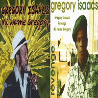 Gregory Isaacs - Mi Name Gregory / Revenge
