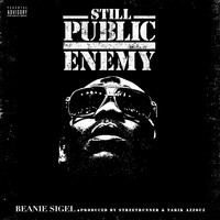 Beanie Sigel - Still Public Enemy
