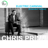 Chris Prime - Electric Carnival (Extended Version)