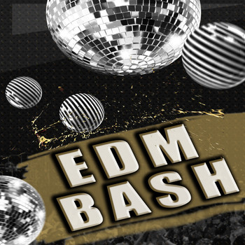 Various Artists - EDM Bash