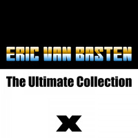 Eric Van Basten - The Ultimate Collection
