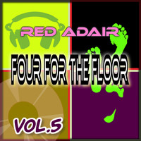 Red Adair - Four for the Floor, Vol. 5