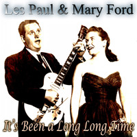 Les Paul & Mary Ford - It's Been a Long Long Time