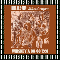 REO Speedwagon - Whisky a Go-Go, West Hollywood, Los Angeles, October 3rd, 1991 (Remastered, Live On Broadcasting)