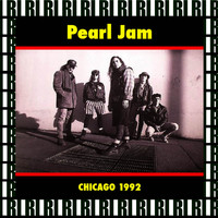 Pearl Jam - Cabaret Metro, Chicago, March 28th, 1992 (Remastered, Live On Broadcasting)