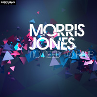 Morris Jones - No Need to Fear - Single