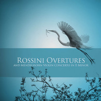 Ruggiero Ricci, Pierino Gamba, London Symphony Orchestra - Rossini Overtures and Mendelssohn Violin Concerto in E Minor