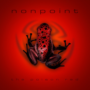 Nonpoint - The Poison Red (Explicit)