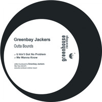 Greenbay Jackers - Outta Bounds