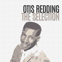 Otis Redding - The Selection