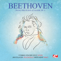 Ludwig van Beethoven - Beethoven: Piano Trio in B-Flat Major, Op. 11 (Digitally Remastered)
