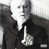 George Carlin - Life Is Worth Losing (Explicit)