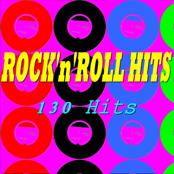 Various Artists - Rock'n'Roll Hits (130 Hits)