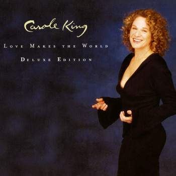 Carole King - Love Makes the World