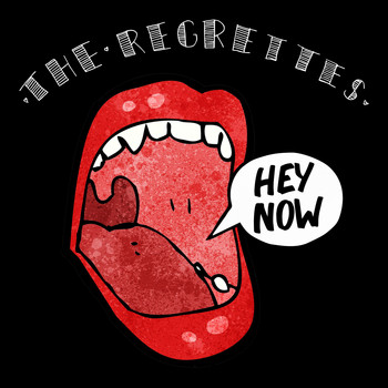 The Regrettes - Hey Now