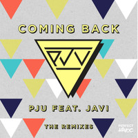 PJU - Coming Back (feat. Javi) (The Remixes)