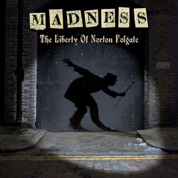 Madness - The Liberty of Norton Folgate (Deluxe Edition)