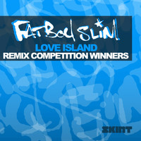 Fatboy Slim - Love Island (Remix Competition Winners)