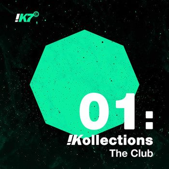 Various Artists - !K7 Kollections 01: The Club