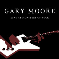 Gary Moore - Live At Monsters of Rock