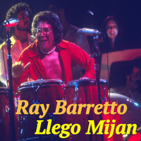 Ray Barretto - Llego Mijan