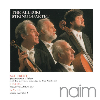 Allegri String Quartet - Schubert: Quartettsatz in C Minor - Haydn: Quartet in C - Ravel: String Quartet in F