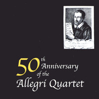 Allegri String Quartet - 50th Anniversary of the Allegri Quartet