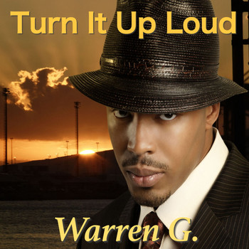 Warren G - Turn It Up Loud
