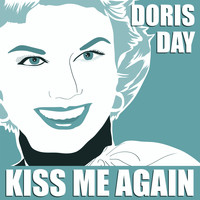 Doris Day - Kiss me again