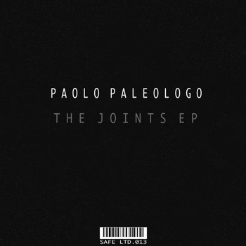 Paolo Paleologo - The Joints EP