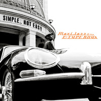 Maxi Jazz & The E-Type Boys - Simple..Not Easy