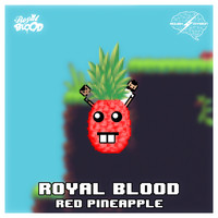 Royal Blood - Red Pineapple