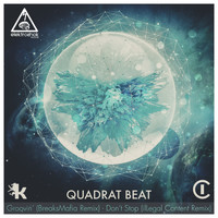Quadrat Beat - Groovin & Don't Stop Remixes