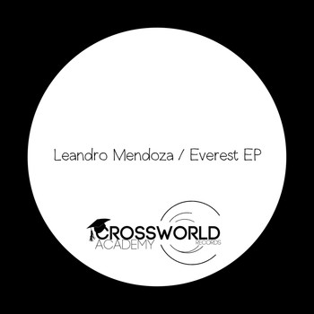 Leandro Mendoza - Everest EP